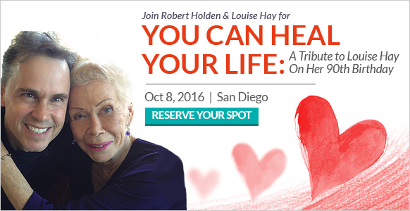 You Can Heal Your Life: A Tribute to Louise Hay On Her 90th Birthday