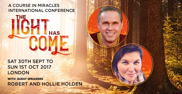 The Light Has Come: ACIM International Conference