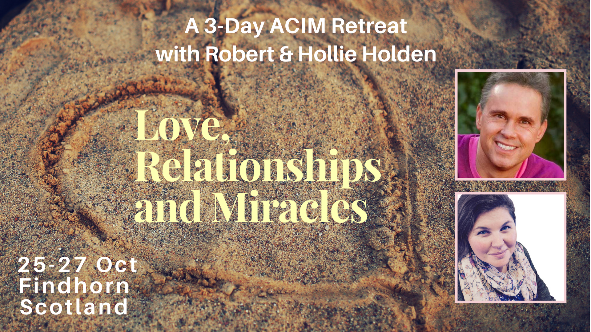 Love, Relationships & Miracles: 3-Day ACIM Retreat